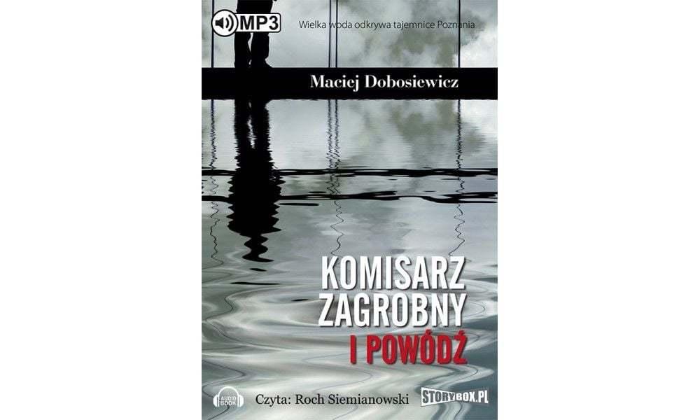 """Maciej Dobosiewicz, """"Komisarz Zagrobny i powódź"""""""