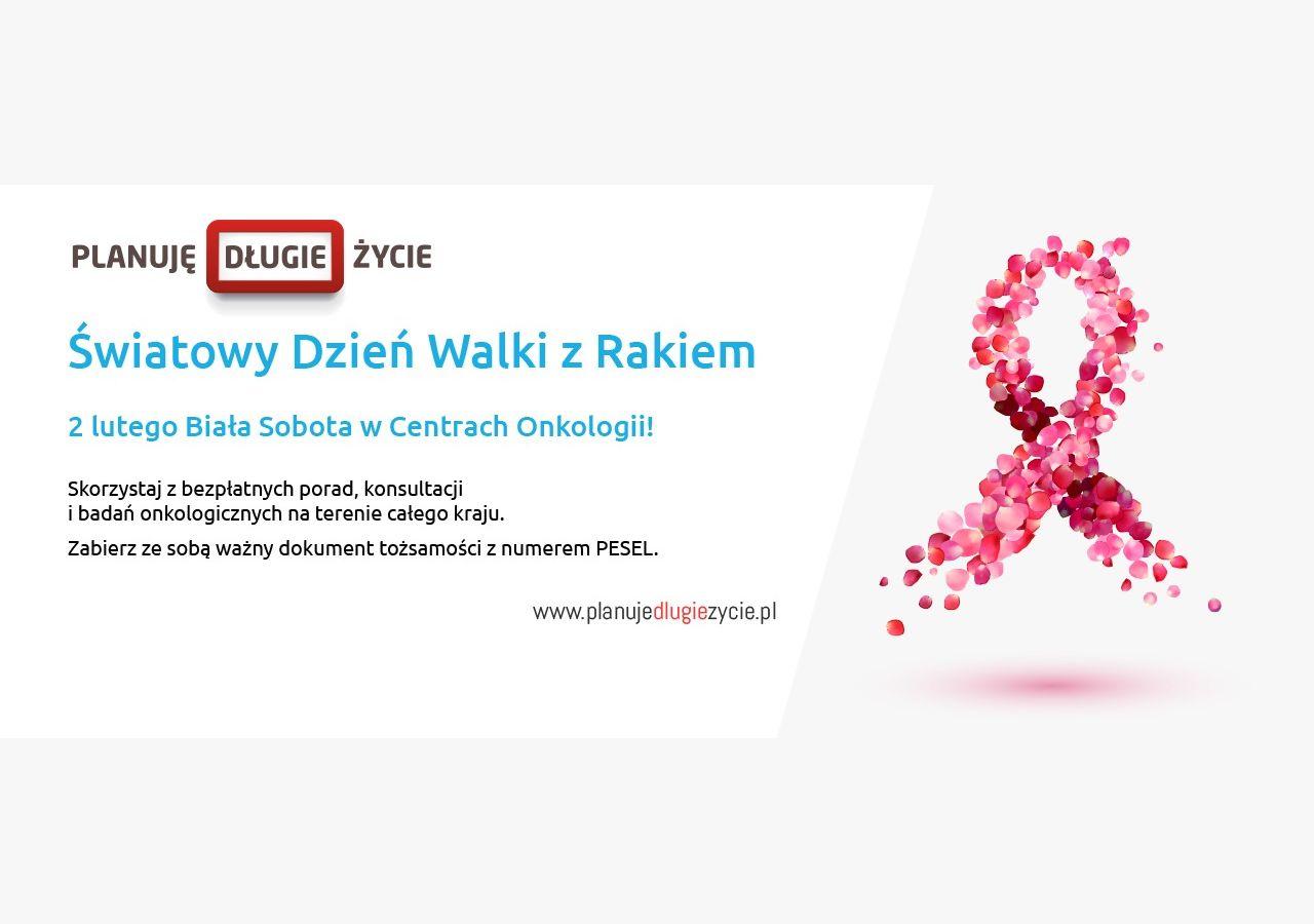 Dziś Światowy Dzień Walki z Rakiem