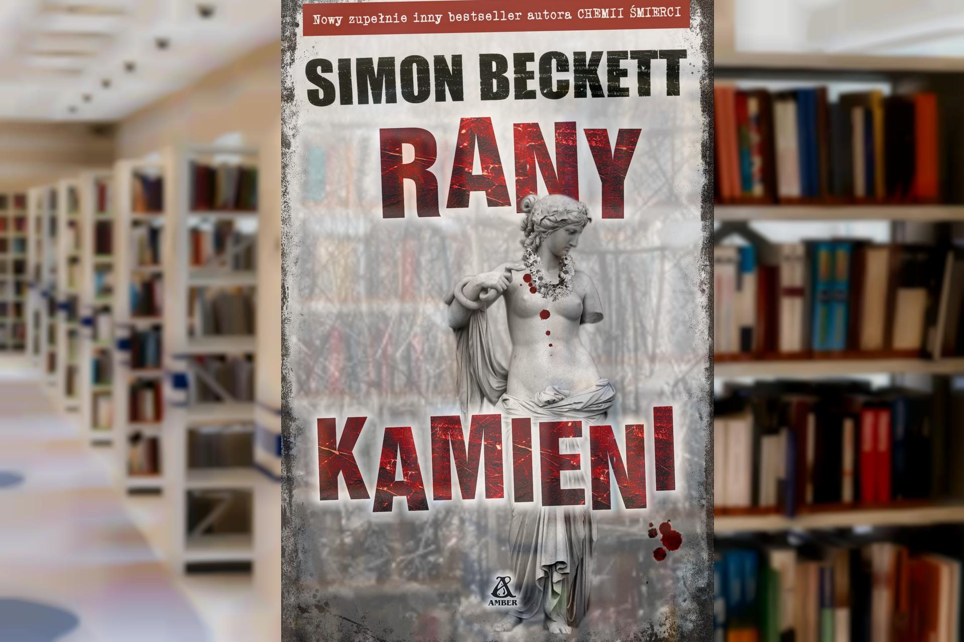 """Simon Beckett """"Rany kamieni"""""""
