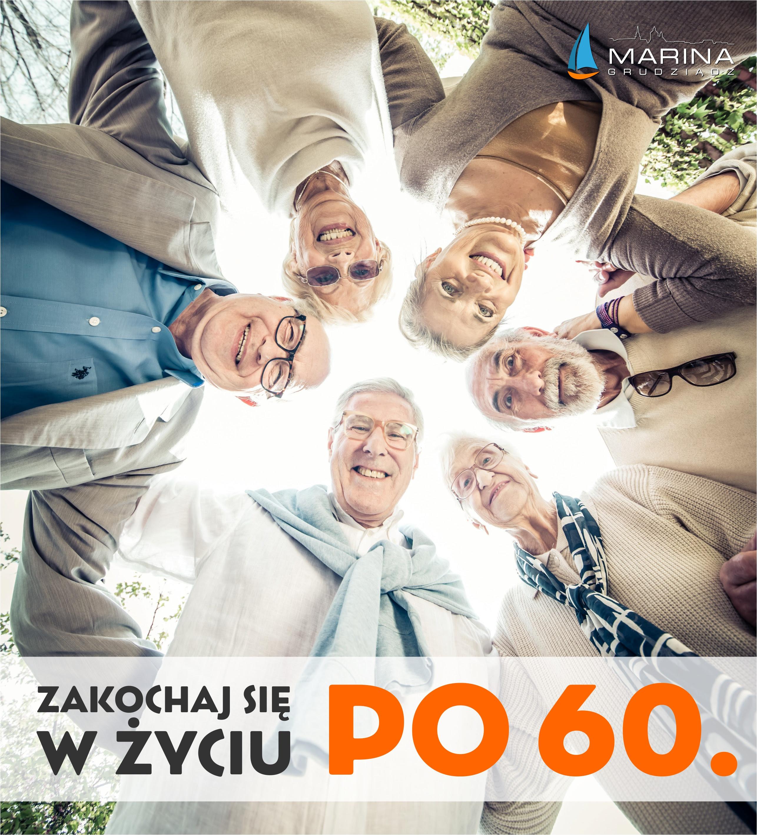 Grudziądz: Zakochaj się w życiu po 60-tce