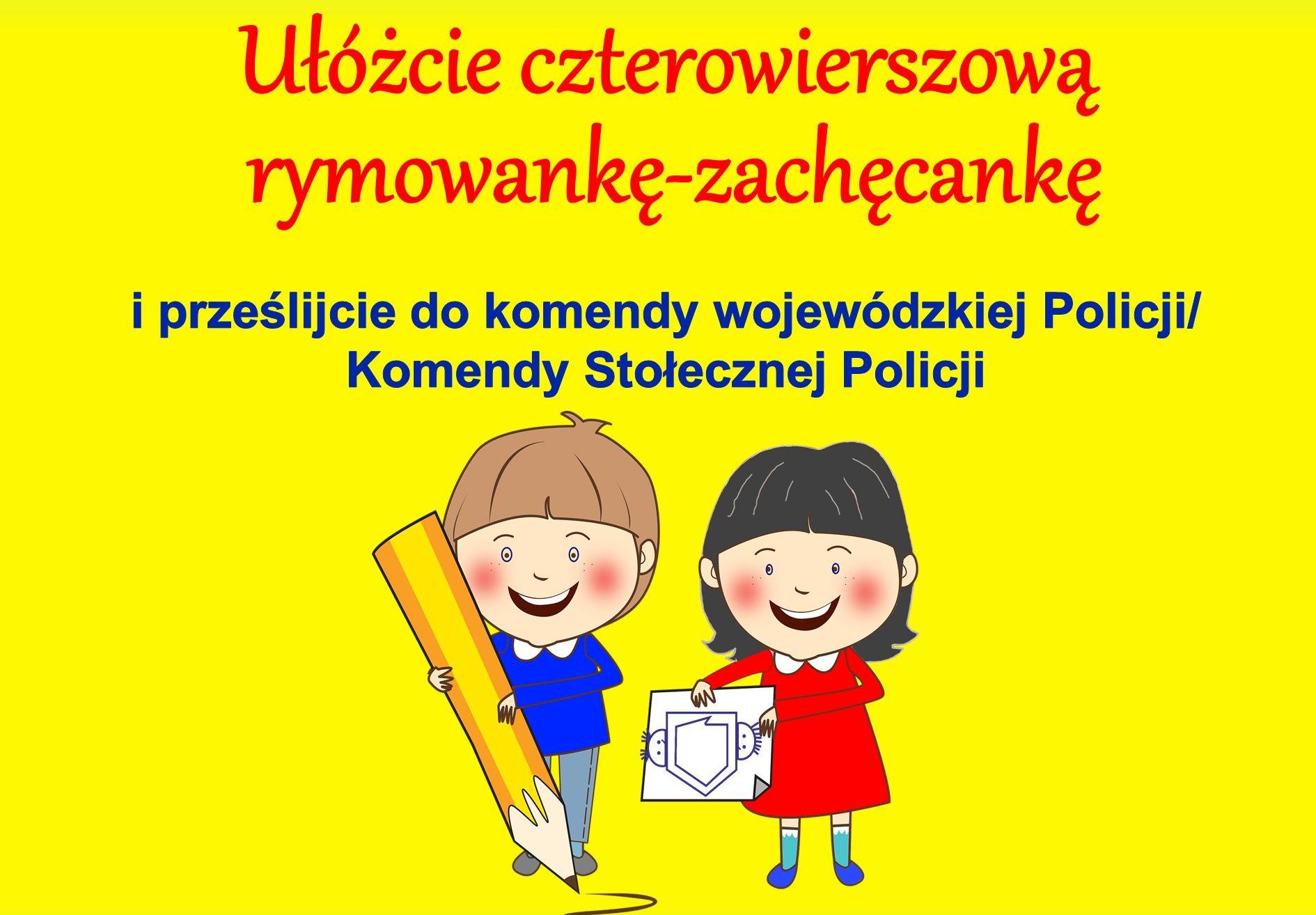 """""""Rymowanka - Zachęcanka"""" - konkurs literacki dla najmłodszych"""