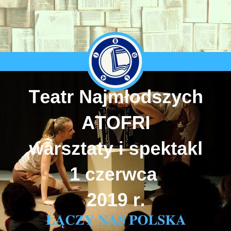 Bulaj zaprasza na Dzień Dziecka z Teatrem Atofri