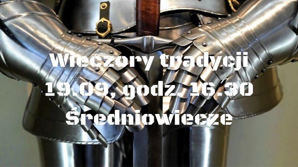 Odkryj tradycje średniowieczne