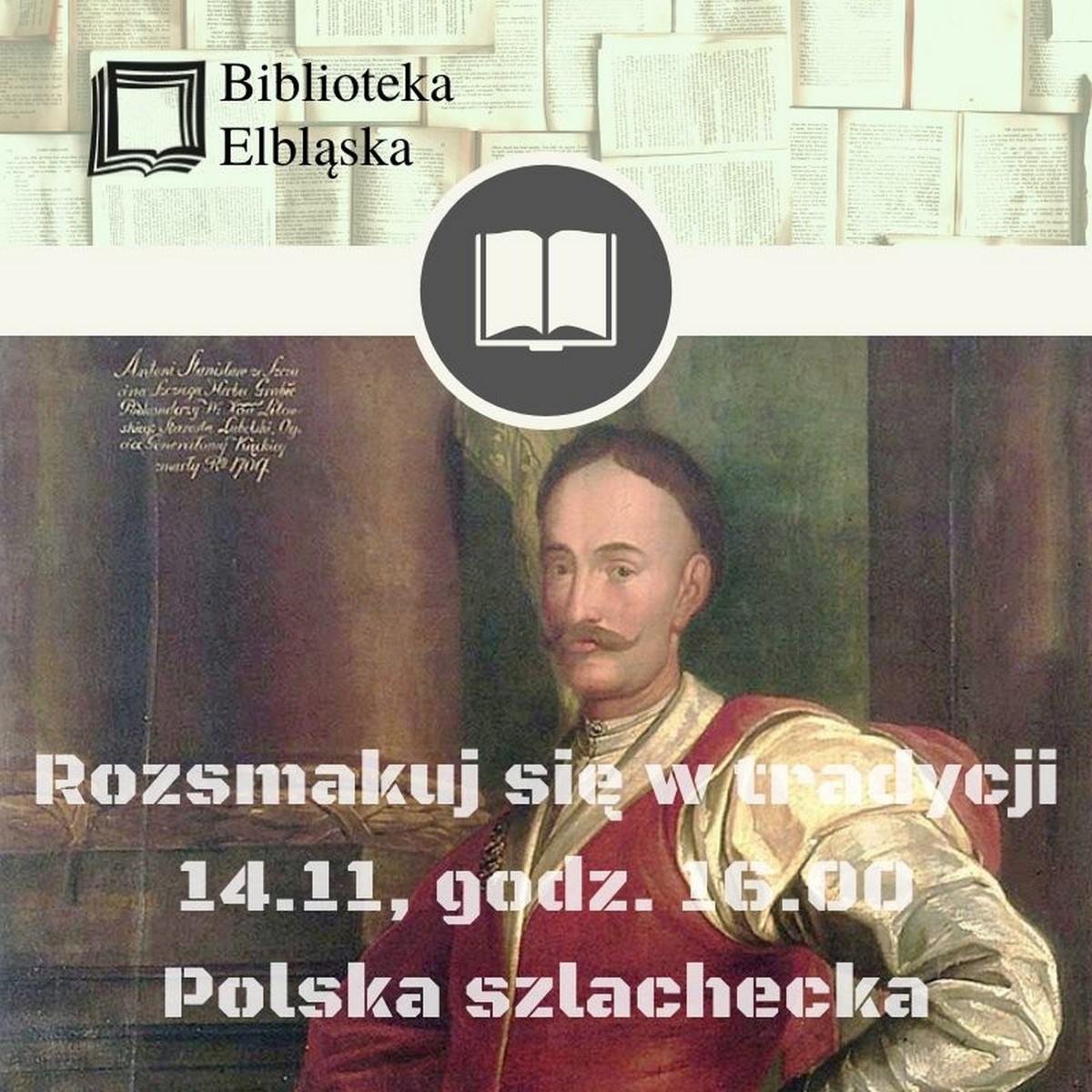 Tradycje Polski szlacheckiej