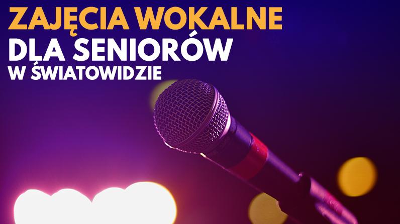 Warsztaty wokalne dla seniorów w Światowidzie