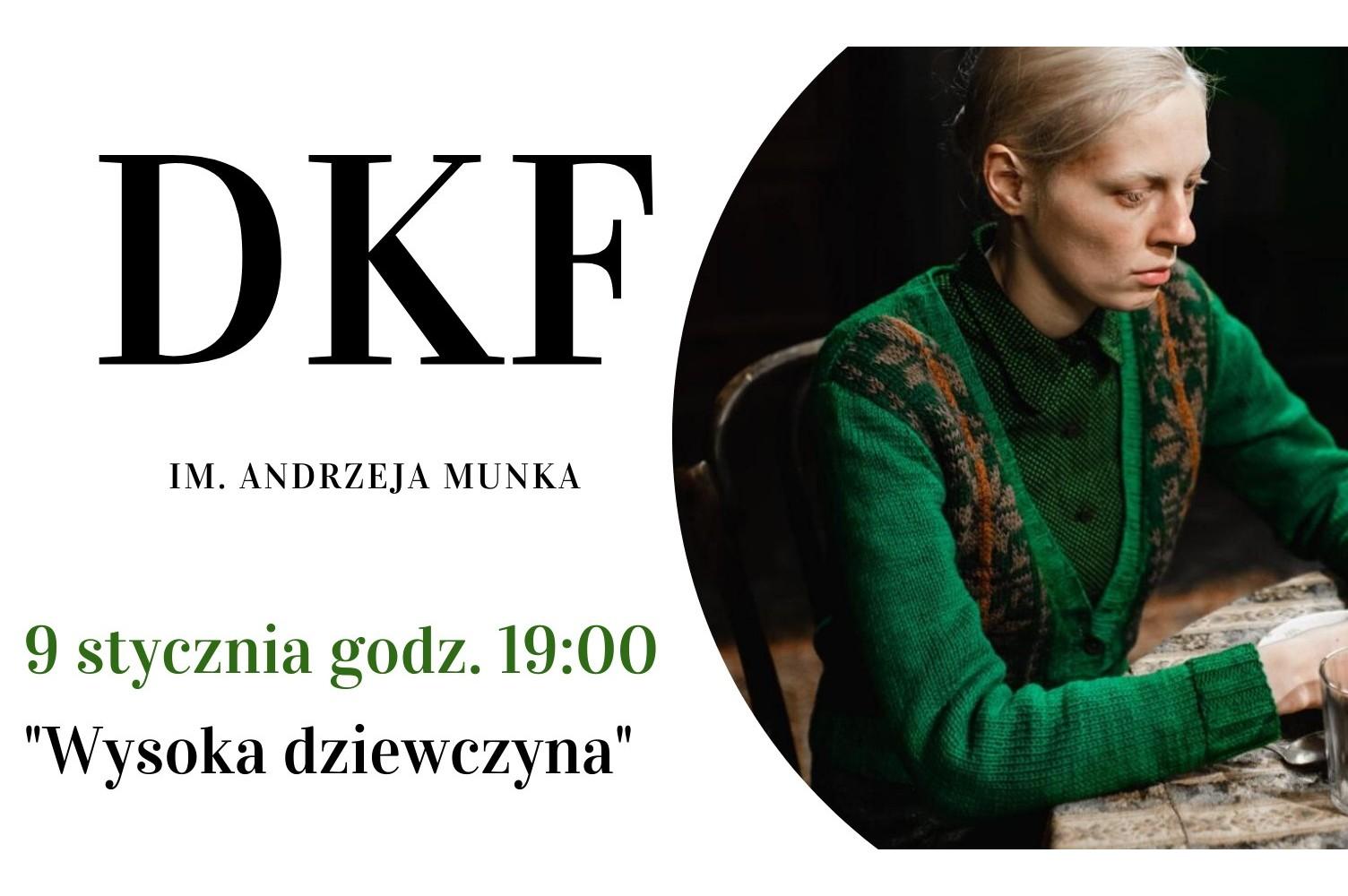 """DKF - """"Wysoka dziewczyna"""""""
