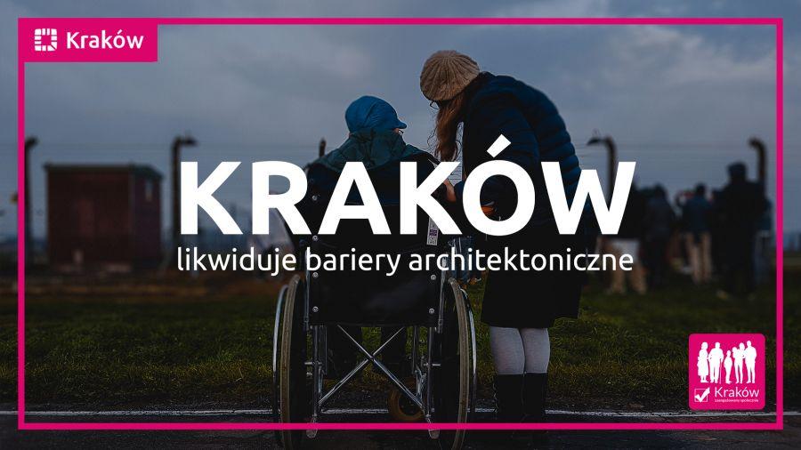 """""""Kraków bez barier"""" – ostatni dzień na zgłoszenie"""
