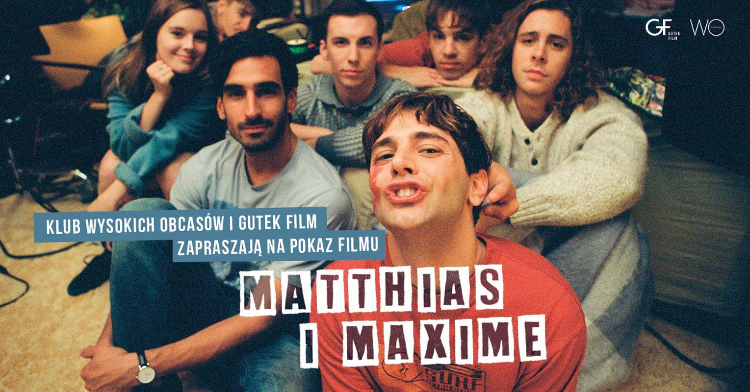 """Klub Wysokich Obcasów - """"Matthias i Maxime"""""""