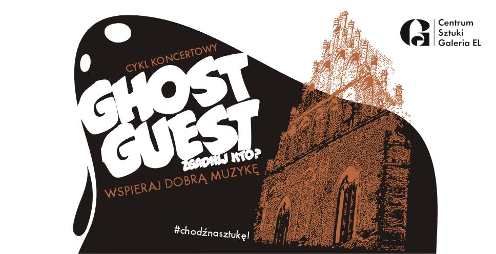 Ghost Guest  – walentynkowy koncert w Galerii EL