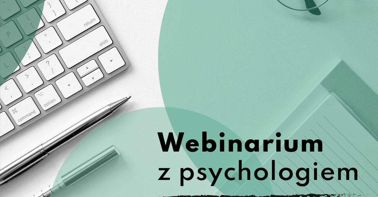 Gdańsk: Webinarium z psychologiem