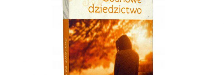 "Maria Ulatowska ""Sosnowe dziedzictwo"""