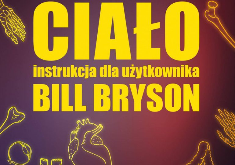 Billa Brysona oda do ludzkiego ciała
