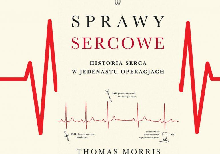 Sprawy sercowe, czyli o kardiochirurgii