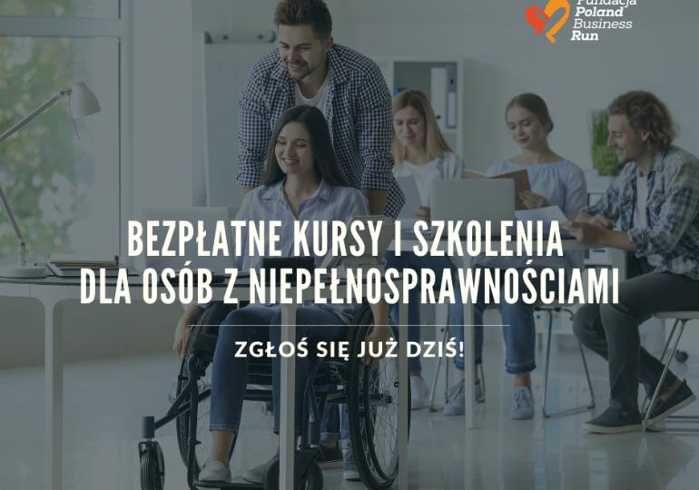 Bezpłatne kursy i staże zawodowe dla osób z niepełnosprawnością