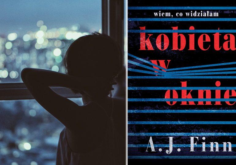 """A. Pietrzyk o książkach: A.J. Finn """"Kobieta w oknie"""""""