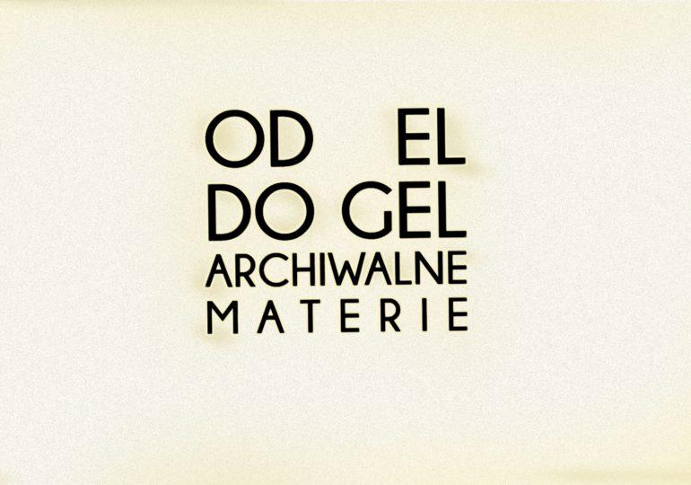 Od EL do GEL. Archiwalne Materie – wirtualna wystawa w Galerii EL