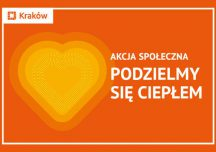 """Finał 14. edycji krakowskiej akcji """"Podzielmy się ciepłem"""""""