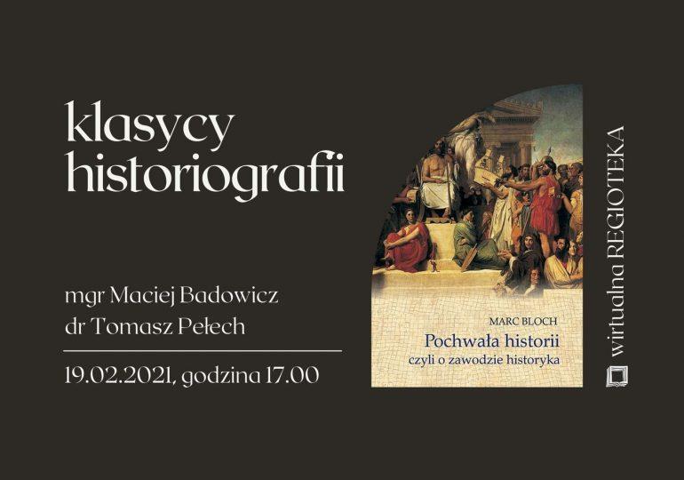 Klasycy historiografii: Marc Bloch