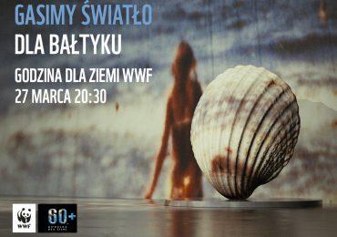Dla Bałtyku! Godzina dla Ziemi WWF w Elblągu