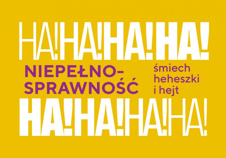 Niepełnosprawność - śmiech, heheszki i hejt