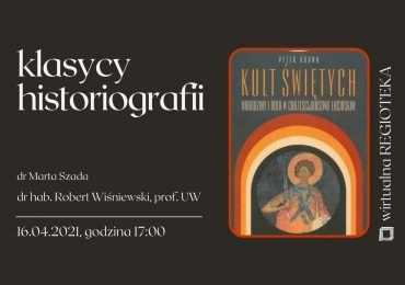"""Klasycy historiografii"":  Peter Brown"