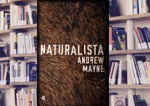 """A. Pietrzyk o książkach: A. Mayne """"Naturalista"""""""