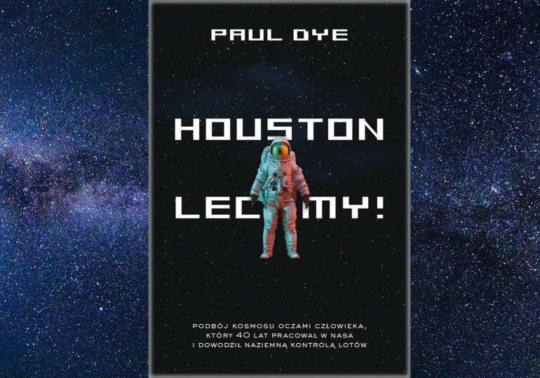 """Warto przeczytać: """"Houston, lecimy!"""""""