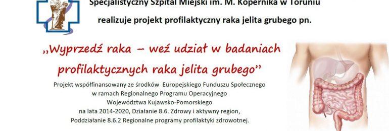 Kujawsko-pomorskie: Wyprzedź raka – weź udział w badaniach profilaktycznych raka jelita grubego