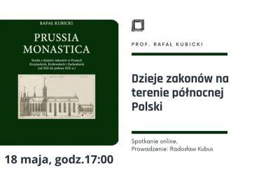Dzieje zakonów na terenie północnej Polski