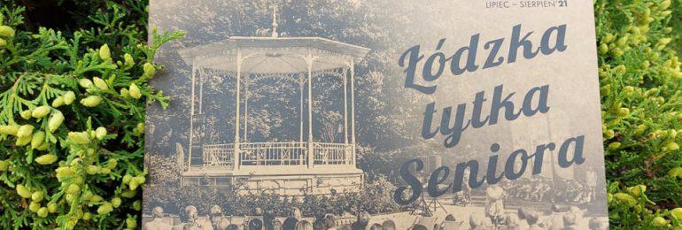 Łódź: Tytka Seniora w tradycyjnej formie powraca