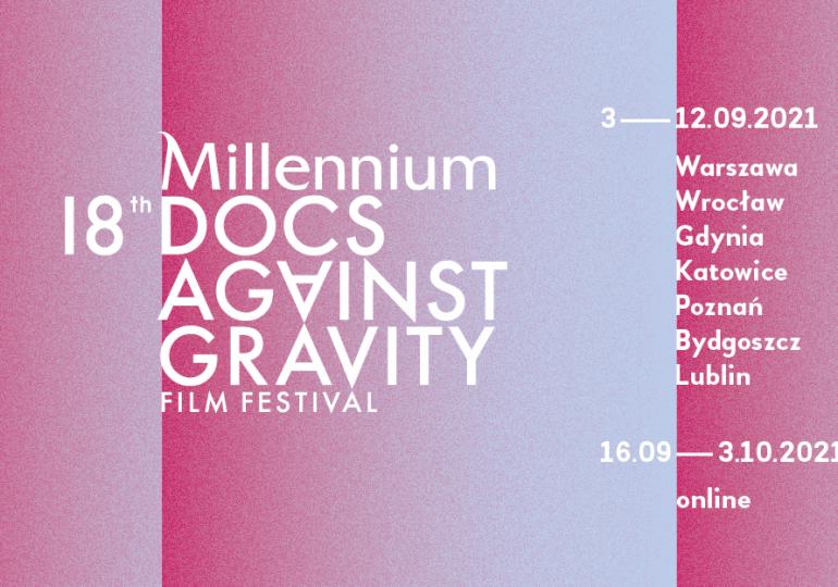Festiwal Filmowy Millennium Docs Against Gravity z audiodeskrypcją i napisami