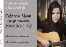 """""""Pomiędzy ciszą"""" – występ muzyczny Katarzyny Badyny"""