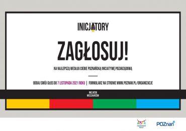 Poznań: Inicjatory 2020: Zagłosuj na najlepszą inicjatywę pozarządową